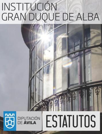 Estatutos de la Institución Gran Duque de Alba