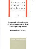 Actas medievales del cabildo de la iglesia catedral de Ávila