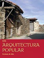Guía Arquitectura popular. Provincia de Ávila