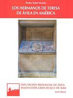 Los Hermanos de Teresa de Ávila en América